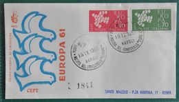 """ITALIA FDC 1961 """" EUROPA 61 - CEPT """"  VIAGGIATA PER ROMA - 6. 1946-.. República"""