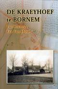 De Kraeyhoef Te Bornem - Histoire