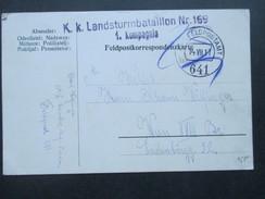 Österreich Feldpost 1. WK 1917 K.u.K. Landsturmbataillon Nr. 169 1. Kompagnie. Feldpostamt 641 - 1850-1918 Imperium