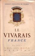 LE VIVARAIS  FRANCE  Syndicat D'initiatives Du Vivarais  1950 - Rhône-Alpes