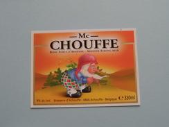 Mc CHOUFFE 330 Ml / 8 % Alc. Ardenne Strong Beer Achouffe Belgique ( 65 X 90 Mm. / Details Op Foto ) !! - Beer