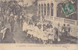 185- CANNES - (06 ALPI MARITTIME) - CORSO CARNAVALESQUE 1910 - LA NAPOULE AVIATION  - VIAGGIATA - Autres