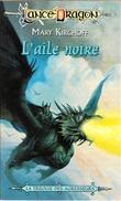 LanceDragon 20 - KIRCHOFF, Mary - L'Aile Noire (TBE) - Fleuve Noir