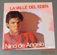 45T NINO DE ANGELO : La Vallé Del Eden - Vinyl Records