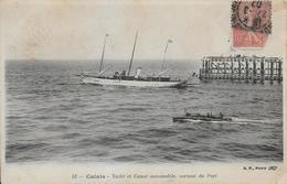 62)  CALAIS - Yacht Et Canot Automobile Sortant Du Port - Calais