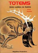 Totems : Idoles Oubliées De Xaintrie Par Arnon Et Dédicacé Par Jean Depelley (ISBN 2951982739 EAN 9782951982734) - Livres Dédicacés