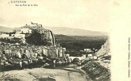 01 - CPA - SISTERON - Vue Du Fort De La Ville - 1905 - (n&b) - - Sisteron