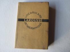 LAROUSSE De Poche - De 1938..? -  Vocabulaire  Orthographique - Voir Les 11 Photos - Dizionari