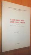 LA GRANDE VIABILITA CONNESSA AL PORTO DI SAVONA  1971 - Books, Magazines, Comics