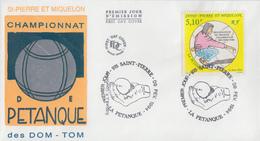 Enveloppe  FDC  1er   Jour   SAINT  PIERRE  ET  MIQUELON   Championnat  Des  DOM - TOM  De  Pétanque    1994