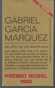 Gabriel GARCIA MARQUEZ Relato De Un Naufrago (en Français Récit D'un Naufragé) - Culture