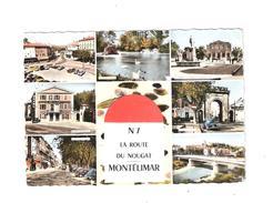 Nationale  7   La Route Du Nougat - Montelimar