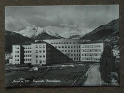AOSTA-* OSPEDALE MAURIZIANO - 1952  - BELLA - Italia