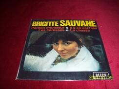 BRIGITTE SAUVANE  °  PARDON MONSIEUR + 3 TITRES - Collections Complètes
