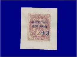"""Qualité: X – 108, Surcharge Bleue """"+3c. Croix Rouge 14 - 16"""" Sur Petit Feuillet: 2c. Blanc. (Maury... - Stamps"""