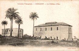CONGO CONAKRY LE CHATEAU D'EAU - Congo Français - Autres