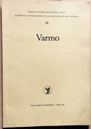 1984 VARMO QUADERNI DEL CENTRO REGIONALE DI CATALOGAZIONE DEI BENI CULTURALI - Arte, Architettura