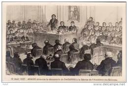 Arago Annonce La Découverte De Daguerre A La Séance De L' Académie Des Ces 1839(A317) - Histoire