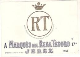étiquette   -1920/50 - Marques Del Real TESORO JEREZ - Dorure à Chaud - Imperatori, Re, Regine E Principi