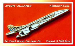 """SUPER PIN´S AVIONS : Visuel De L'AVION """"ALLIANCE"""" Du Nom De La Compagnie Aérienne En émail Grand Feu Base Or  3,5X08cm - Avions"""