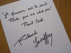 Roland LESAFFRE (1927-2009) Acteur Cinéma. Ami MARCEL CARNE ... [ Paul Fort ]. AUTOGRAPHE - Autographs