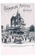 FR-3414    EPERNAY -Champagne Mercier - Pavillon Du Champagne Mercier A L'Expostion 1900 - Epernay