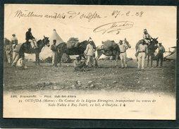 CPA - OUDJA - Un Convoi De La Légion Etrangère Transportant Les Vivres De Sidi Yahia à Raz Taërt, Très Animé - Sonstige