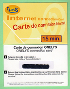 Prepayee INTERNET *** ONELYS *** 15 Minutes *** Tirage ? Ex *** (A104-P16) - France