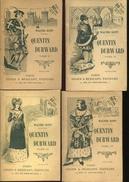 Walter Scott Quentin Durward Complet En 4 Tomes Ed Didier Et Mericant - Livres, BD, Revues