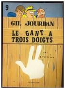 GIL JOURDAN LE GANT A TROIS DOIGTS  ANNEE 1981   N° 14  (réédition) - Gil Jourdan