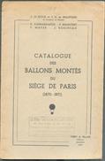 LE PILEUR Et De BEAUFONDS,  Catalogue Des Ballons Montés Du Siège De Paris (1870-1871) - Ed. Yvert Et Tellier, Amiens, 1 - Poste Aérienne & Histoire Postale