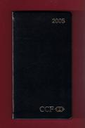 Agenda De Poche Vierge 2005. Banque CCF Avec Logo HSBC France. - Agende Non Usate