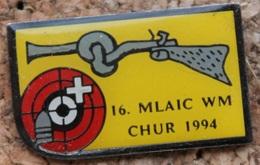 FUSIL - CIBLE - 16.MLAIC WM CHUR 1994 - CHAMPIONNAT DU MONDE COIRE 1994 - SUISSE - GRISON - SCHWEIZ  -     (14) - Pin's