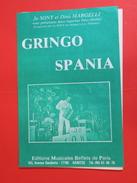 Gringo  Spania (Musique Dino Margelli)Partition - Musique Folklorique