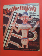 Musique Et Partitions > Hallelujah, Paroles L. Robins & C. Grey Musique Vincent Youmans, Fox Trot - En état 1927 - Folk Music