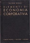 1940 Elementi Di Economia Corporativa U. Hoepli Editore - Diritto Ed Economia
