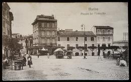 Marino (RM) - Piazza Plebiscito, Cartolina Primo 900 - Italia