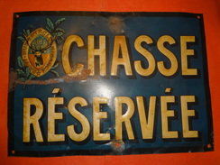 Ancienne Plaque En Tôle CHASSE RESERVEE - Saint-Hubert Club De France SHCF - Autres Collections