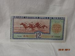 BIGLIETTO LOTTERIA EPOCA 1940 XVII GRANDE LOTTERIA IPPICA DI MERANO - Biglietti Della Lotteria