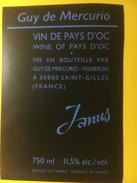 3362- Janus Vin De Pays D'Oc Guy De Mercurio - Vin De Pays D'Oc