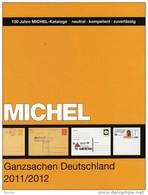 MICHEL Ganzsachen Deutschland Katalog 2012 Neu 60€ Deutsches Reich DDR SBZ Berlin BRD AM-Post OPD Saar Danzig Memel - Unclassified