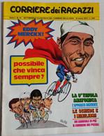 CORRIERE DEI RAGAZZI N. 12  ANNO 1 DEL  19 MARZO1972 (150414) - Corriere Dei Piccoli