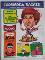 CORRIERE DEI RAGAZZI N. 11 ANNO 1 DEL 12 MARZO 1972 (150414) - Corriere Dei Piccoli