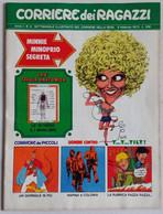 CORRIERE DEI RAGAZZI N. 6  ANNO 1 DEL  6 FEBBRAIO 1972 (150414) - Corriere Dei Piccoli