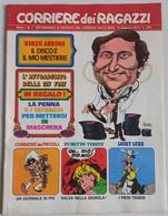 CORRIERE DEI RAGAZZI N. 7  ANNO 1 DEL  13 FEBBRAIO 1972 (150414) - Corriere Dei Piccoli