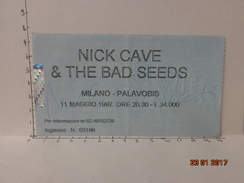 NICK CAVE & THE BAD SEEDS BIGLIETTO VINTAGE CONCERTO 1997 PALAVOBIS MILANO - Biglietti D'ingresso