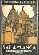 Juan DOMINGUEZ BERRUETA Salamanca - Guia Sentimental 3e édition Dédicace Auteur - Books, Magazines, Comics