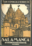 Juan DOMINGUEZ BERRUETA Salamanca - Guia Sentimental 3e édition Dédicace Auteur - Boeken, Tijdschriften, Stripverhalen