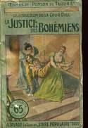 Editions Fayard Ponson Du Terrail  Le Forgeron De La Cour Dieu La Justice Des Bohemiens - Arthème Fayard - Autres