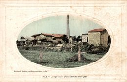 CPA RARE ARES COOPERATIVE THEREBENTINE FRANCAISE - Arès